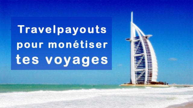 Travelpayouts pour monétiser tes voyages Vendeur Pro
