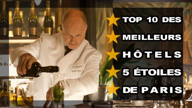 Miniature Top 10 hotels Paris Blog Vendeur Pro