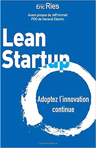 Lean Startup Adoptez l'innovation continue Ebook Vendeur Pro