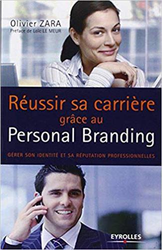 Réussir sa carrière grâce au Personal Branding Gérer son identité et sa réputation professionelles Ebook Vendeur Pro