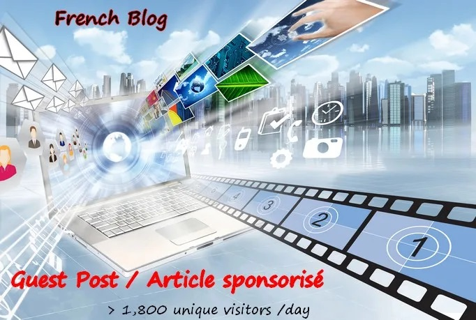 Publish A Guest Post In My French Blog